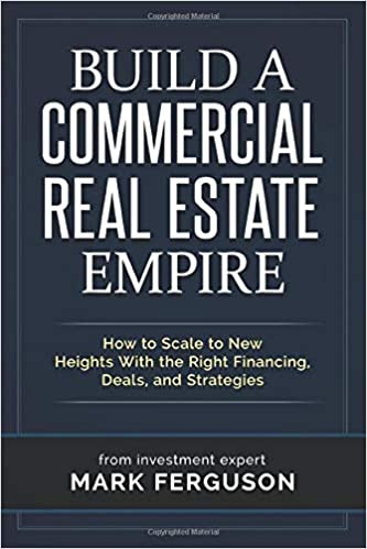 Build a Commercial Real Estate Empire Book Cover