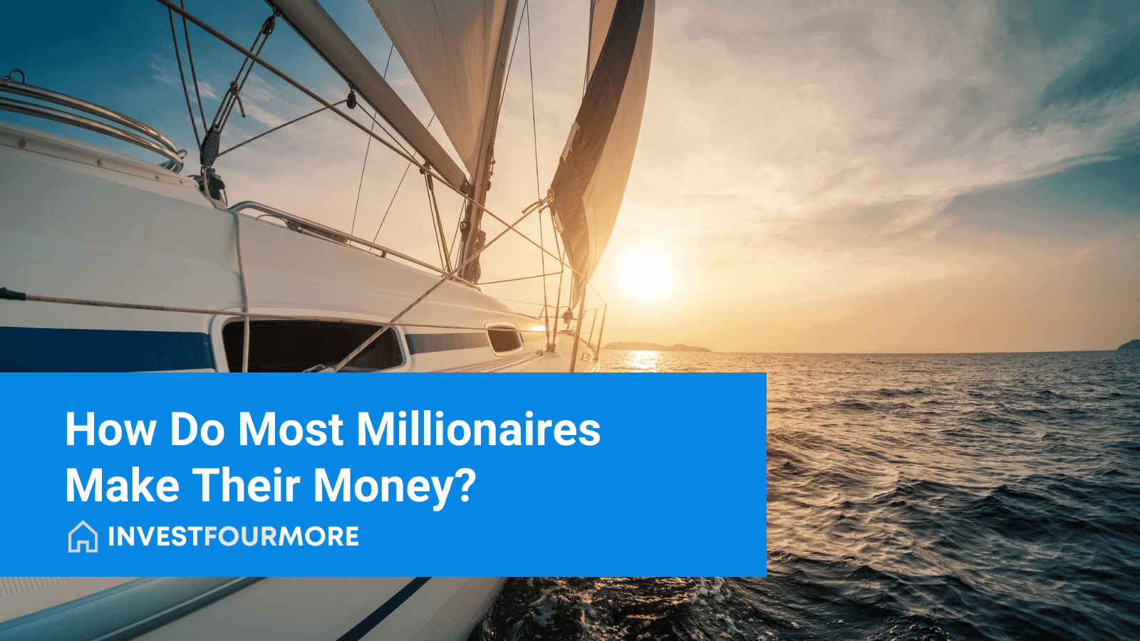 How Do Most Millionaires Make Their Money